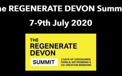 The REGENERATE DEVON Summit, 7 – 9th July 2020